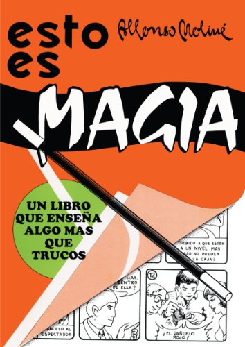 Esto es magia (Spanish Edition) [Alfonso Moline] (Tapa Blanda)