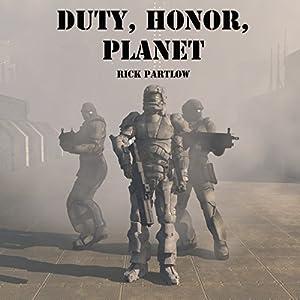 Duty, Honor, Planet Audiobook