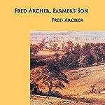 Fred Archer, Farmer's Son | Fred Archer