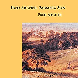 Fred Archer, Farmer's Son