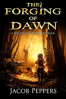 The Forging of Dawn by Jacob Peppers