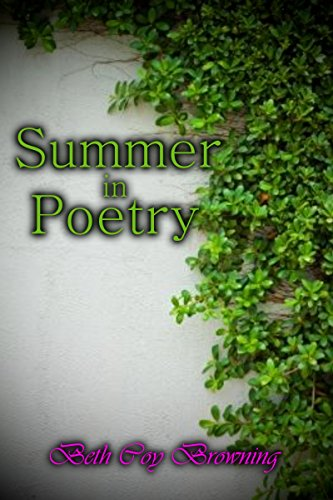 Summer in Poetry (A Poetry, Oklahoma Novella Book 1) by [Browning, Beth Coy]