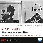 Klaus Barbie. Begegnung mit dem Bösen | Peter F. Müller,Leonhard Koppelmann,Michael Müller