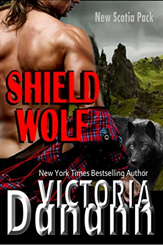 (Shield Wolf (New Scotia Pack Book 1))