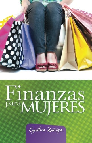 Finanzas para Mujeres (Spanish Edition)