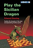 Play the Sicilian Dragon, Edward Dearing, 1904600174