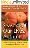 Seasons of Our Lives - Autumn: Award-Winning Stories from WomensMemoirs.com