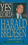 Yes, Lord, Harald Bredesen, 0892744553