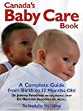 Best Books For 12 Month Olds - Canada's Baby Care Book: A Complete Guide from Review