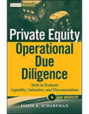 Private Equity Operational Due Diligence: Tools to Evaluate Liquidity, Valuation, and Documentation