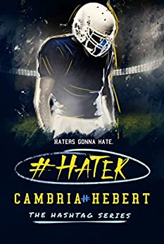 #Hater (Hashtag Series Book 2) by [Hebert, Cambria]