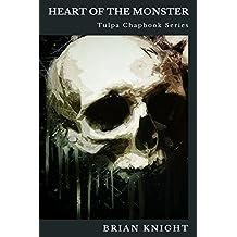 Heart of the Monster: Tulpa Chapbook Series