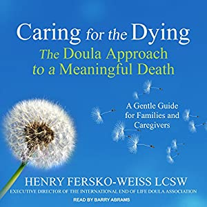 Caring for the Dying Audiobook
