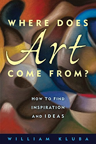 Where Does Art Come From?: How to Find Inspiration and Ideas ()