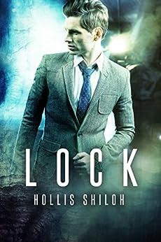 LOCK (Men of the ESRB Book 5) by [Shiloh, Hollis]