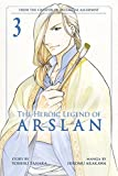 Heroic Legend Of Arslan 3, The (The Heroic Legend of Arslan) by Hiromu Arakawa (14-May-2015) Paperback