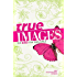 NIV, True Images: The Bible for Teen Girls, eBook