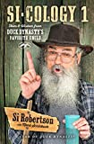 img - for Si-cology 1: Tales and Wisdom from Duck Dynasty's Favorite Uncle book / textbook / text book
