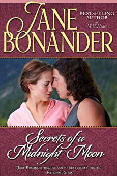 Secrets of a Midnight Moon: The Moon Trilogy - Book One by [Bonander, Jane]
