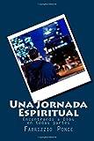 Una Jornada Espiritual, Fabrizzio Ponce, 1499779453