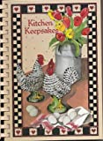 img - for Kitchen Keepsakes: Recipes for Home Cookin' book / textbook / text book