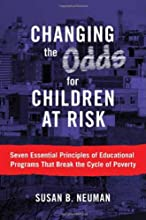 Changing the Odds for Children at Risk:Seven Essential Principles of Educational Programs That Break the Cycle of Poverty