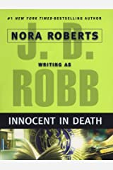 Innocent In Death (In Death, Book 24) Kindle Edition