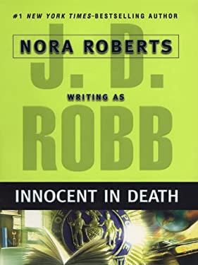 Innocent In Death (In Death, Book 24)