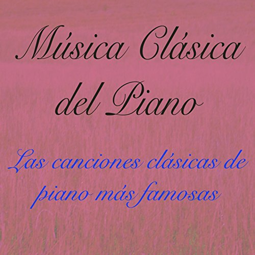 (Seis Momentos Musicales, Op. 94, D. 780: No. 3 in F Minor, Allegro moderato (Piano Clásico))
