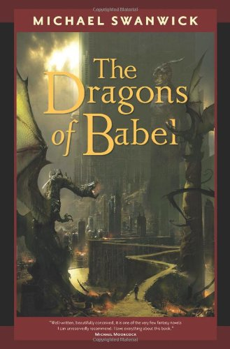The Dragons of Babel (Tom Doherty Associates Books) from Brand: Tor Books