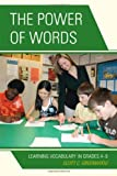 The Power of Words: Learning Vocabulary in Grades 4-9, Scott C. Greenwood, 1607097273