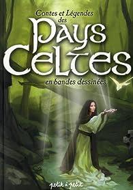 Contes et Légendes des Pays Celtes en bandes dessinées par Thierry Lamy