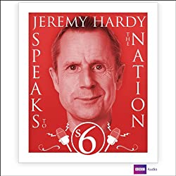Jeremy Hardy Speaks to the Nation: Series 6