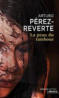 La peau du tambour, Pérez-Reverte, Arturo