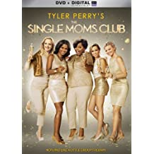 Tyler Perry's The Single Moms Club