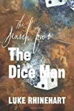 Search for the Dice Man, Luke Rhinehart, 149365831X