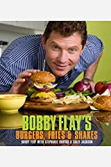 Bobby Flay's Burgers, Fries, and Shakes: A Cookbook Kindle Edition