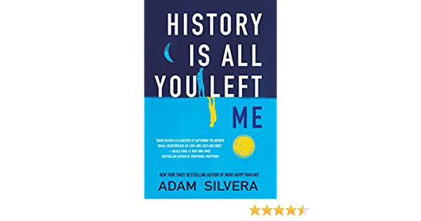 History Is All You Left Me (English Edition)