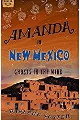 Amanda in New Mexico: Ghosts in the Wind (Amanda Travels) Paperback