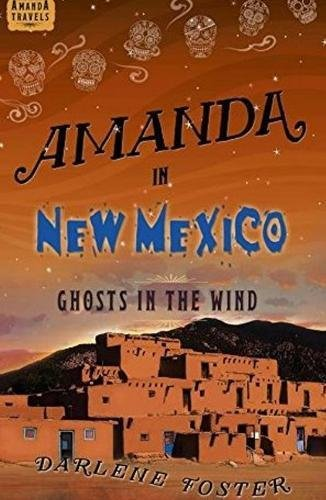 Amanda in New Mexico: Ghosts in the Wind (Amanda -