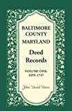 Baltimore County Maryland Deed Records, 1659-1737, John D. Davis, 0788404857