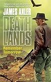 Remember Tomorrow (Deathlands)