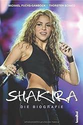 Shakira - Die Biografie