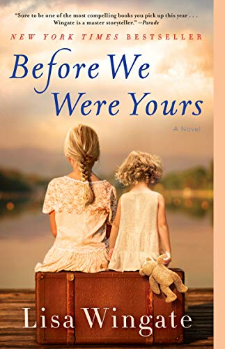 Before We Were Yours: A Novel (Going On A Train For The First Time)