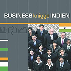 Business Knigge Indien Hörbuch