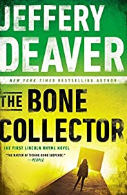 The Bone Collector (Lincoln Rhyme Novel)