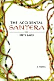 The Accidental Santera, Irete Lazo, 1250011485