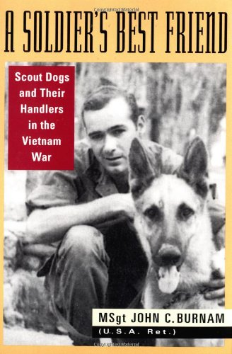 Download A Soldier's Best Friend: Scout Dogs and Their Handlers in the Vietnam War pdf