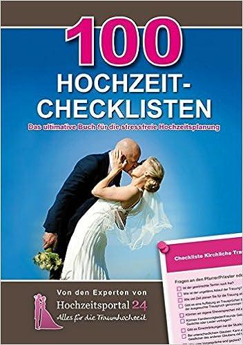 100 Hochzeit Checklisten Das Ultimative Buch Fur Die Stressfreie