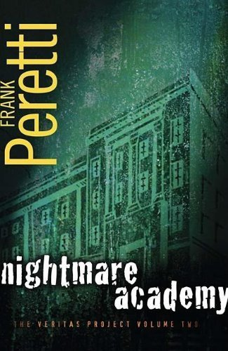 Nightmare Academy (The Veritas Project) by Frank Peretti (2008-02-05)